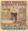 link and cover image for the book But Didn't We Have Fun?: An Informal History of Baseball's Pioneer Era, 1843-1870