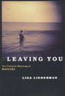 link and cover image for the book Leaving You: The Cultural Meaning of Suicide