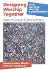 link and cover image for the book Designing Worship Together: Models And Strategies For Worship Planning