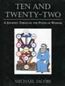 link and cover image for the book Ten and Twenty-Two: A Journey through the Paths of Wisdom