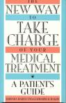link and cover image for the book The New Way to Take Charge of Your Medical Treatment: A Patient's Guide