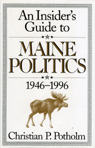 link and cover image for the book An Insider's Guide to Maine Politics