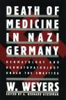 link and cover image for the book Death of Medicine Nazi Germany