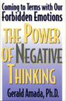 link and cover image for the book The Power of Negative Thinking: Coming to Terms with our Forbidden Emotions