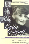 link and cover image for the book Betty Garrett and Other Songs: A Life on Stage and Screen