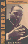 link and cover image for the book Martin Luther King, Jr.: Nonviolent Strategies and Tactics for Social Change