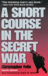 link and cover image for the book A Short Course in the Secret War, 4th Edition