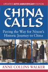 link and cover image for the book China Calls: Paving the Way for Nixon's Historic Journey to China, Updated 40th Anniversary Edition