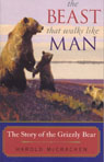 link and cover image for the book The Beast That Walks Like Man: The Story of the Grizzly Bear