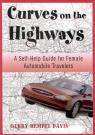 link and cover image for the book Curves on the Highway: A Self-Help Guide for Female Automobile Travelers