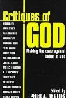 link and cover image for the book Critiques of God: Making the Case Against Belief in God
