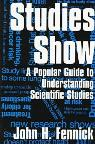 link and cover image for the book Studies Show: A Popular Guide to Understanding Scientific Studies