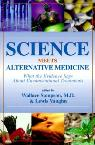 link and cover image for the book Science Meets Alternative Medicine: What the Evidence Says About Unconventional Treatments