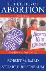 link and cover image for the book The Ethics of Abortion: Pro-Life Vs. Pro-Choice