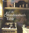 link and cover image for the book At Grandmother's Table: Women Write about Food, Life and the Enduring Bond between Grandmothers and Granddaughters