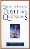 link and cover image for the book The Little Book of Positive Quotations, Gift Edition