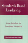 link and cover image for the book Standards-Based Leadership: A Case Study Book for the Assistant Principalship