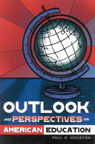 link and cover image for the book Outlook and Perspectives on American Education