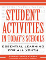 link and cover image for the book Student Activities in Today's Schools: Essential Learning for All Youth