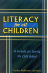 link and cover image for the book Literacy For All Children: A Formula for Leaving No Child Behind