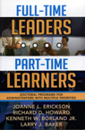 link and cover image for the book Full-Time Leaders/Part-Time Learners: Doctoral Programs for Administrators with Multiple Priorities