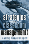 link and cover image for the book Strategies for Classroom Management, K-6: Making Magic Happen