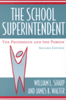 link and cover image for the book The School Superintendent: The Profession and the Person, 2nd edition