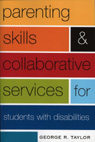 link and cover image for the book Parenting Skills and Collaborative Services for Students with Disabilities