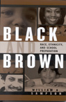 link and cover image for the book Black and Brown: Race, Ethnicity, and School Preparation