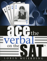link and cover image for the book Ace the Verbal on the SAT