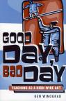 link and cover image for the book Good Day, Bad Day: Teaching as a High-Wire Act