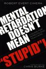 link and cover image for the book Mental Retardation Doesn't Mean 'Stupid'!: A Guide for Parents and Teachers