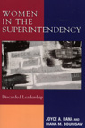link and cover image for the book Women in the Superintendency: Discarded Leadership