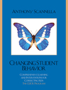 link and cover image for the book Changing Student Behavior: Comprehensive Learning and Interventions for Correcting Kids