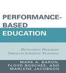 link and cover image for the book Performance-Based Education: Developing Programs through Strategic Planning