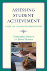 link and cover image for the book Assessing Student Achievement: A Guide for Teachers and Administrators