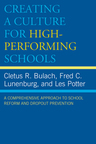 link and cover image for the book Creating a Culture for High-Performing Schools: A Comprehensive Approach to School Reform and Dropout Prevention