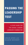 link and cover image for the book Passing the Leadership Test: A Study Guide for the School Leaders Licensure Examination