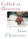link and cover image for the book Called to Question: A Spiritual Memoir