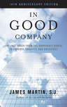 link and cover image for the book In Good Company: The Fast Track from the Corporate World to Poverty, Chastity, and Obedience, 10th Anniversary Edition