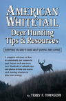 link and cover image for the book American Whitetail: Deer Hunting Tips & Resources—Everything You Need to Know About Whitetail Deer Hunting, Revised Edition