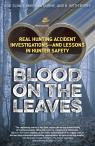 link and cover image for the book Blood on the Leaves: Real Hunting Accident Investigations—And Lessons in Hunter Safety