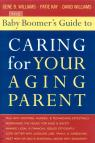 link and cover image for the book The Baby Boomer's Guide to Caring for Your Aging Parent