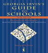 link and cover image for the book Georgia Irvin's Guide to Schools: Selected Independent Schools and Preschools, 3rd Edition