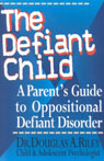 link and cover image for the book The Defiant Child: A Parent's Guide to Oppositional Defiant Disorder