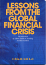 link and cover image for the book Lessons from the Global Financial Crisis: The Relevance of Adam Smith on Morality and Free Markets