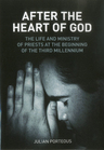 link and cover image for the book After the Heart of God: The Life and Ministry of Priests at the Beginning of the Third Millennium
