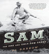link and cover image for the book Sam: The One and Only Sam Snead