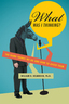 link and cover image for the book What Was I Thinking?: The Dumb Things We Do and How to Avoid Them