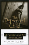 link and cover image for the book Depressed Child: A Parent's Guide for Rescusing Kids